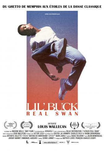 Lil' Buck : Real Swan affiche