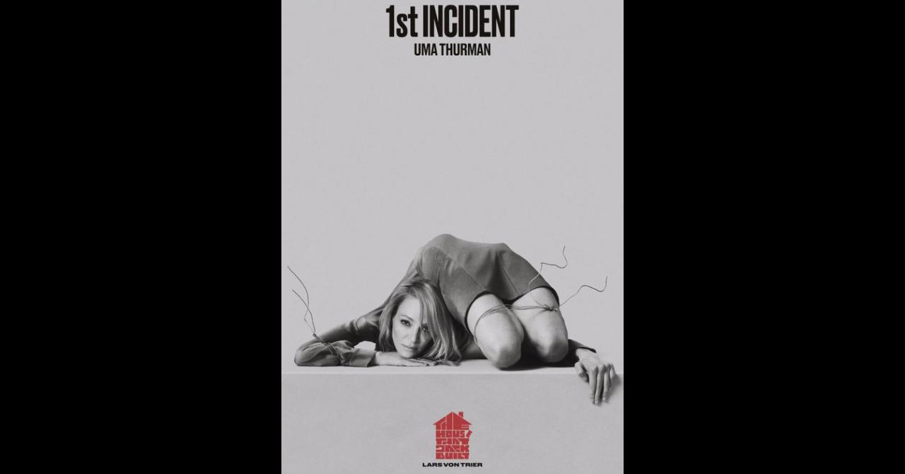 "Poster de The House that Jack Built : Uma Thurman joue ""le 1er incident"""