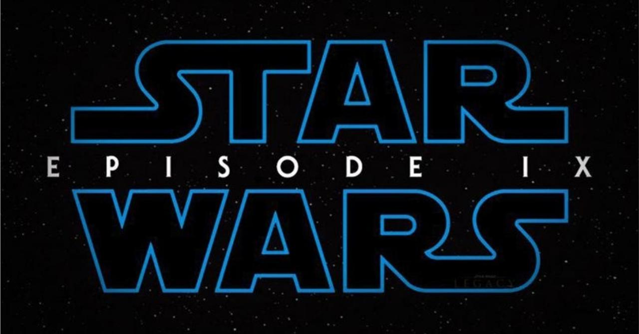 PREVIEW 2019 : 09.STAR WARS : ÉPISODE 9 (J. J. ABRAMS)